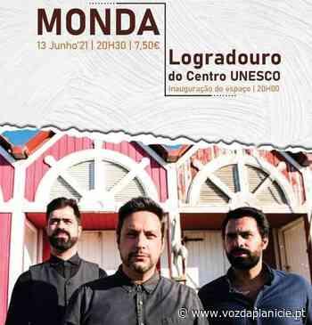 Beja: Logradouro do Centro UNESCO recebe espetáculo dos Monda - Voz Da Planicie