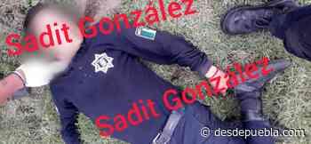 Asesinan a dos policías de San Felipe Teotlancingo - desdepuebla.com - DesdePuebla