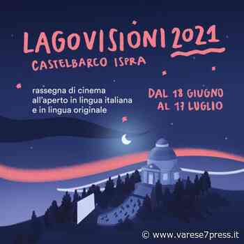 A Ispra torna Lagovisioni, rassegna di cinema all'aperto in italiano e in lingua originale. - Varese7Press
