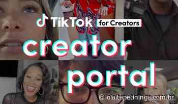 Portal de Criadores do TikTok ensina como ser influenciador na plataforma - Olá Itapetininga