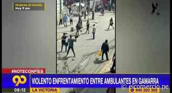 La Victoria: violento enfrentamiento entre ambulantes en Gamarra - El Comercio Perú