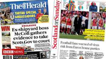 Scotland's papers: Ferry row heading to court and Euros warning