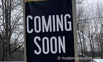 Closed Hudson Valley Retail Store to Reopen at Former Restaurant - Hudson Valley Post