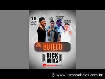 BUTECO DO RICK NUNES COM JOEL BIRO, GUILHERME AUGUSTO E LEANDRO MONTEIRO - Lucas Notícias