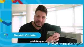 El video de Damián Córdoba en que pedía cuidarse del covid - Minutouno.com