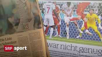 Kritische Medien zur Nati – «Diesmal das Gegenteil von herausragend» - Schweizer Radio und Fernsehen (SRF)