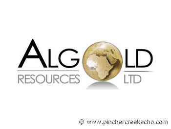 Algold Resources Acquired by Aya Gold & Silver - Pincher Creek Echo