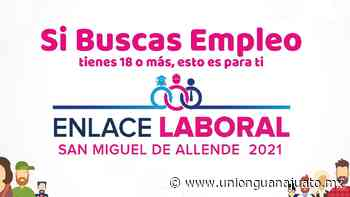 Feria del Empleo San Miguel de Allende 2021: Cuándo es - Unión Guanajuato