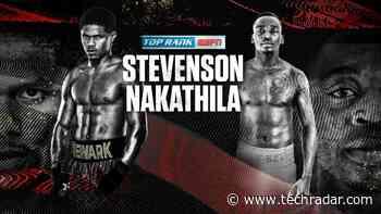 Stevenson vs Nakathila live stream: how to watch title fight boxing online from anywhere - TechRadar