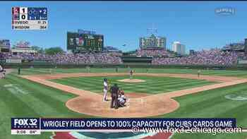 Wrigley Field opens to 100% capacity for Cubs-Cards game - FOX 32 Chicago