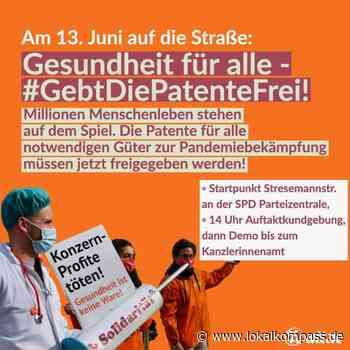 Gesundheit für alle: Protest fordert Freigabe der Impfstoff-Patente - Lokalkompass.de
