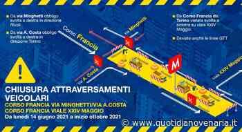 COLLEGNO - Lavori Metropolitana: chiusi gli attraversamenti di via Minghetti e viale XXVI Maggio - QV QuotidianoVenariese