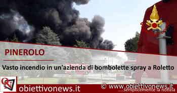 PINEROLO – Vasto incendio in un'azienda di bombolette spray a Roletto - ObiettivoNews