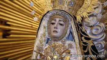 Bajo el manto de la Virgen de los Dolores - Diario Córdoba