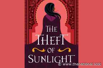 Young adult literature review: The Theft Of Sunlight by Intisar Khanani - The National