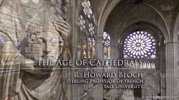 The Age of Cathedrals: A Free Online Course from Yale University