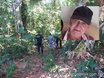 CONFIRMADO: corpo encontrado era de idoso desaparecido em Vilhena – Extraderondonia.com.br - Extra de Rondônia