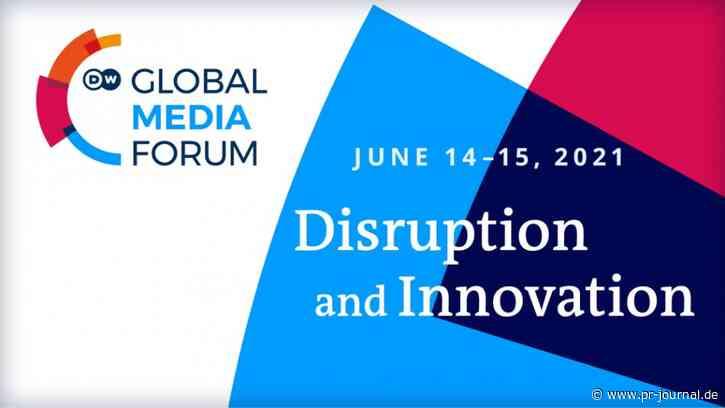 "Global Media Forum 2021: Hauptthema lautet ""Disruption and Innovation"""