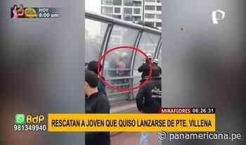 Miraflores: rescatan a joven que intentó lanzarse desde el puente Villena - Panamericana Televisión
