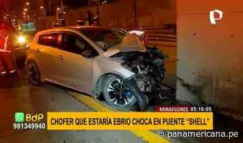 """Miraflores: conductor aparentemente ebrio chocó contra muro de puente """"Shell"""" - Panamericana Televisión"""