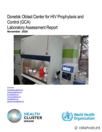 Donetsk Oblast Center for HIV Prophylaxis and Control (GCA) Laboratory Assessment Report (November 2020) - Ukraine - ReliefWeb