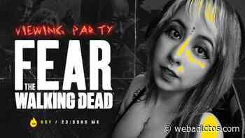 Se parte del Viewing Party con Evy Rosas del final de temporada de FEAR THE WALKING DEAD - WebAdictos