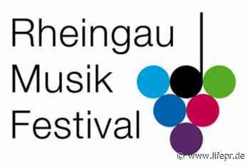Ein Neustart für die Kultur, Rheingau Musik Festival Konzertgesellschaft mbH, Pressemitteilung - lifePR