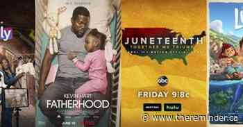 New this week: Kevin Hart in 'Fatherhood, 'iCarly' & 'Luca' - The Reminder