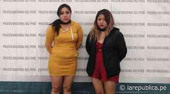 Trujillo: dos mujeres son detenidas tras ser acusadas de asaltar a taxista - LaRepública.pe
