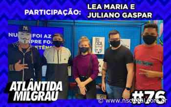 Atlântida Mil Grau bate papo com Juliano Gaspar e Lea Maria - NSC Total