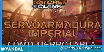 Servoarmadura Imperial en Ratchet & Clank: Una dimensión aparte - Cómo derrotarla - Vandal