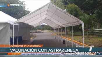 Ultiman detalles para vacunación con AstraZeneca en La Chorrera - Telemetro