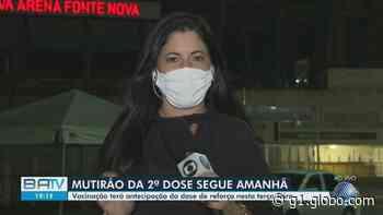 Covid-19: Prefeitura de Salvador segue com mutirão da 2ª dose e volta com aplicação da 1ª dose para gestantes e puérperas - G1