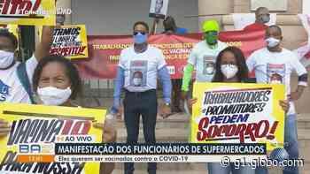 Trabalhadores de supermercados protestam em frente à prefeitura de Salvador e reivindicam vacina contra a Covid-19 - G1