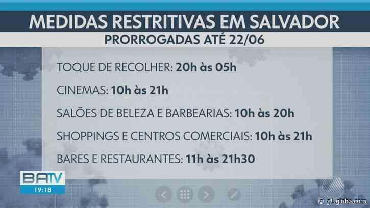 Covid-19: Prefeitura de Salvador prorroga medidas restritivas; confira - G1