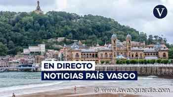 País Vasco | Últimas noticias de Bilbao, San Sebastián y Vitoria - La Vanguardia
