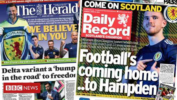 Scotland's papers: 'Come on Scotland' and lockdown easing delay - BBC News