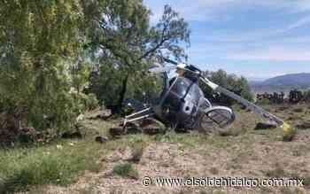 Cayó helicóptero que salió de Santa Lucía - El Sol de Hidalgo