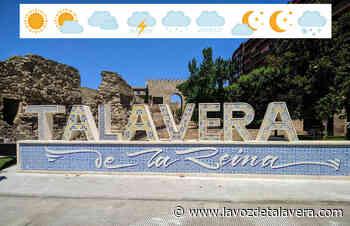 Pronóstico del tiempo en Talavera y Comarca para el lunes 14 de junio, martes y miércoles - La Voz de Talavera Digital