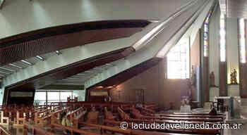 El Obispado de Avellaneda Lanús informa cómo serán las celebraciones religiosas en los distintos municipios - Diario La Ciudad de Avellaneda