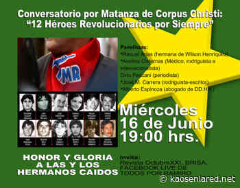 Chile. Conversatorio por Matanza de Corpus Christi: 12 Héroes Revolucionarios por Siempre - kaosenlared.net