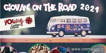 """Caritas Crema: progetto """"Giovani on the road"""" 2021 - CremaOggi.it"""
