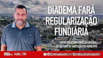 Boletim RDtv 14/06/2021, às 19h: Diadema fará regularização fundiária - Repórter Diário