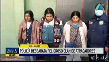 Policia desbarata peligroso clan de atracadores en El Alto - eju.tv