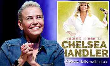 Chelsea Handler to hit the road on her 'Vaccinated and Horny Tour' which kicks off in July