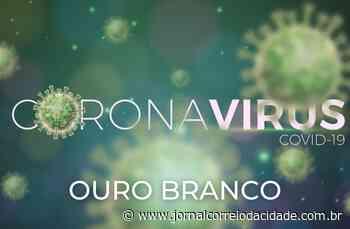 Ouro Branco tem 51 diagnósticos positivos e uma morte por complicações da Covid-19   Correio Online - Jornal Correio da Cidade