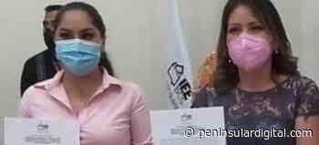 Reciben Marbella González y Guadalupe Sariñana constancia de mayoría - Peninsular Digital
