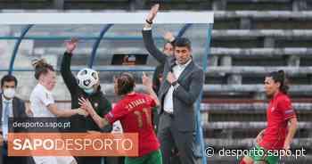 Futebol feminino: Portugal sofre golo aos 95 e deixa escapar triunfo frente a Nigéria - SAPO Desporto