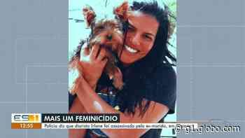 Ex-marido de mulher assassinada em Vila Velha, ES, é procurado pelo crime - G1