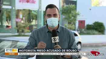 Motorista de aplicativo é preso suspeito de fazer arrastão em Vila Velha, ES - G1